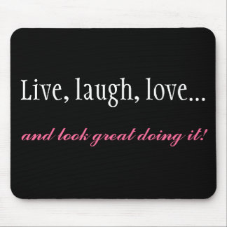 Live, Laugh, Love Black Computer Mousepad