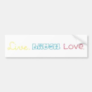 Live, Laugh, Love Bumper Sticker