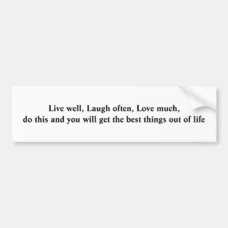 Live, Laugh, Love Bumpersticker Bumper Sticker