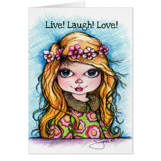 Live! Laugh! Love! Card