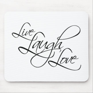 Live  Laugh  Love Customize Product Mouse Pad