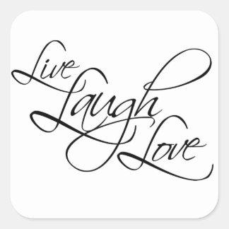 Live  Laugh  Love Customize Product Square Sticker
