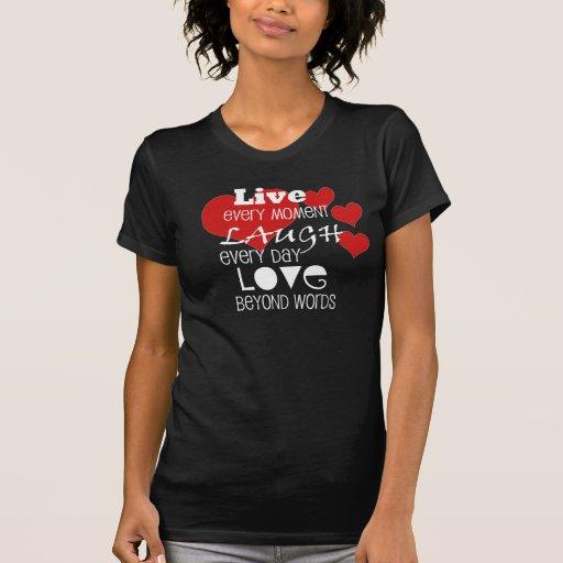 Live - Laugh - Love   - Customized  Ladies T-shirt