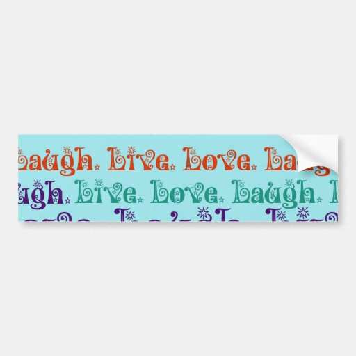 Live Laugh Love Encouraging Words Teal Blue Bumper Sticker