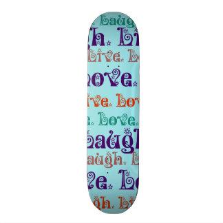 Live Laugh Love Encouraging Words Teal Blue Skateboard