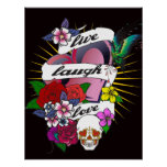 Live Laugh Love Flower and Heart Tattoo Poster