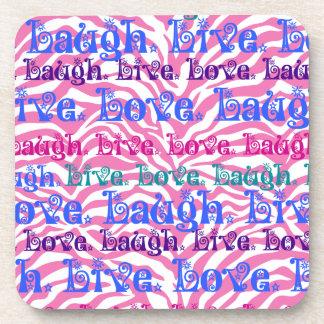Live Laugh Love Girly Pink Zebra Stripes Print Beverage Coaster