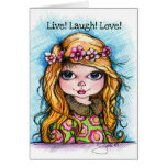 Live! Laugh! Love! Greeting Cards