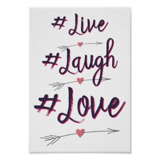 Live Laugh Love Inspirational Quote Art Print