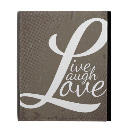 LIVE LAUGH LOVE iPad FOLIO CASES