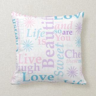 Live Laugh Love, Life is Beautiful,Cherish Throw Pillow
