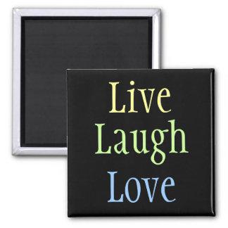 Live Laugh Love 2 Inch Square Magnet