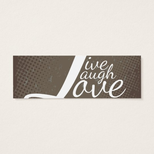 LIVE LAUGH LOVE MINI BUSINESS CARD
