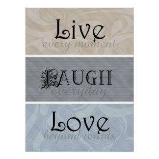 Live Laugh Love Neutrals Poster