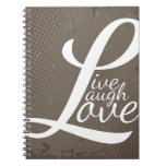 LIVE LAUGH LOVE NOTE BOOK