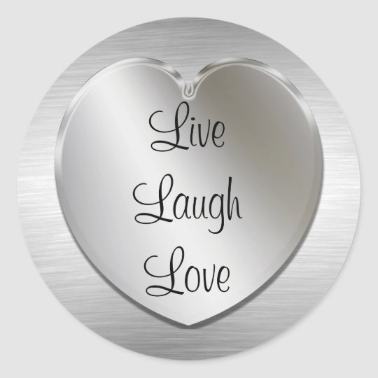 Live Laugh Love On Silver Heart Classic Round Sticker