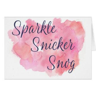 Live Laugh Love or Sparkle Snicker Snog Card