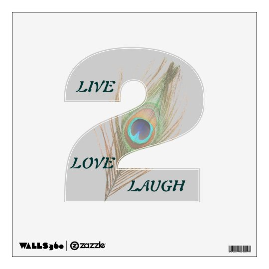 Live Laugh Love Peacock Feather 2 Wall Decal