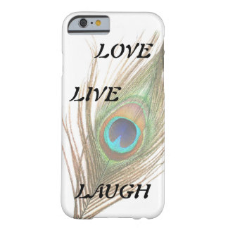 Live Laugh Love Peacock Feather Barely There iPhone 6 Case