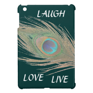 Live,Laugh,Love Peacock Feather iPad Mini Cases