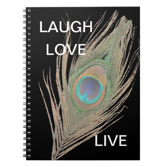 Live,Laugh,Love Peacock Feather Notebook