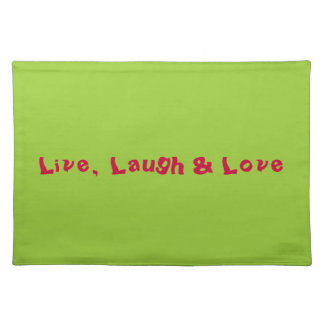 """Live, Laugh & Love"" Placemat"
