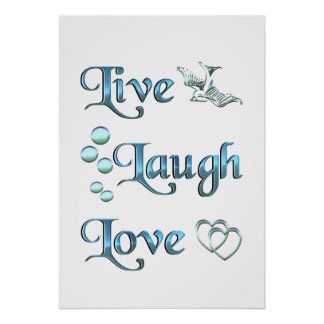 Live Laugh Love Posters