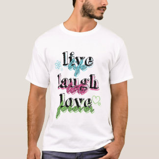Live Laugh Love premium t shirt