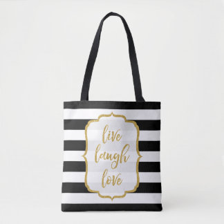 Live Laugh Love Quote Gold Glitter BW Stripes Tote Bag