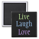 Live Laugh Love Refrigerator Magnets