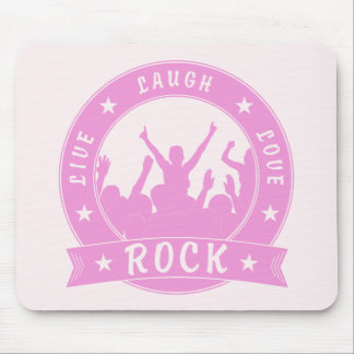 Live Laugh Love ROCK (pink) Mouse Pad