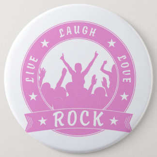 Live Laugh Love ROCK (pink) Pinback Button