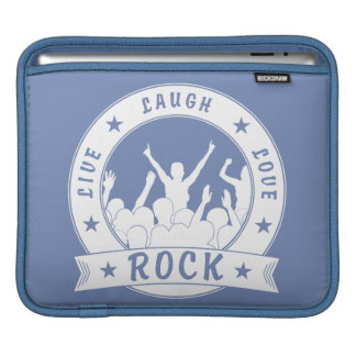 Live Laugh Love ROCK (wht) Sleeve For iPads