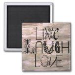 Live laugh love rustic wooden sign magnet
