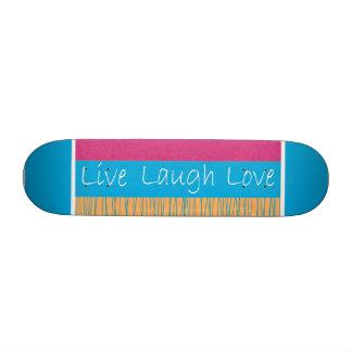 Live Laugh Love Skateboard
