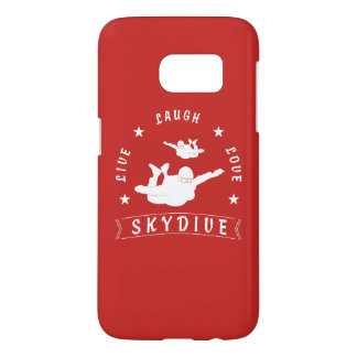 Live Laugh Love Skydive. Samsung Galaxy S7 Case