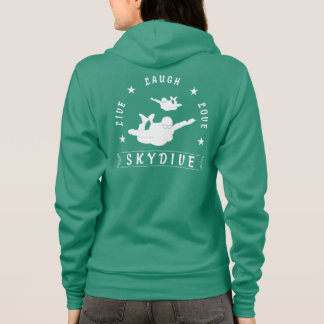 Live Laugh Love Skydive (wht text) Hoodie