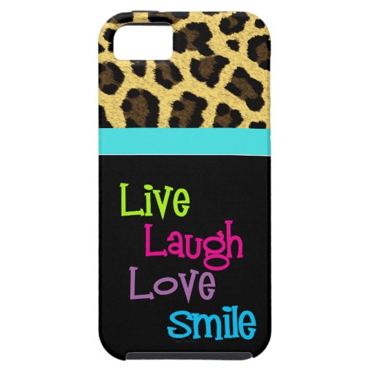 Live, Laugh, Love, Smile with Leopard Print iPhone SE/5/5s Case