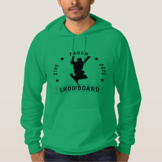 Live Laugh Love SNOWBOARD 2 black text Hoodie