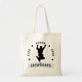 Live Laugh Love SNOWBOARD 2 black text Tote Bag