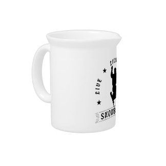 Live Laugh Love SNOWBOARD black text Drink Pitcher