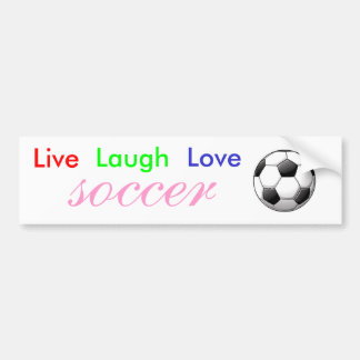Live Laugh Love Soccer Bumper Sticker Car Bumper Sticker
