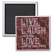 Live, Laugh, Love Square Magnet