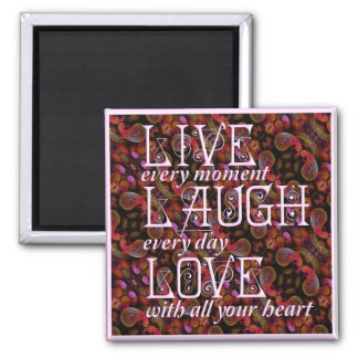 Live, Laugh, Love Square Magnet