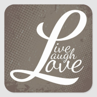 LIVE LAUGH LOVE SQUARE STICKER