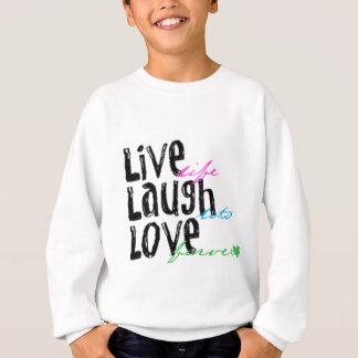 Live Laugh Love Sweatshirt
