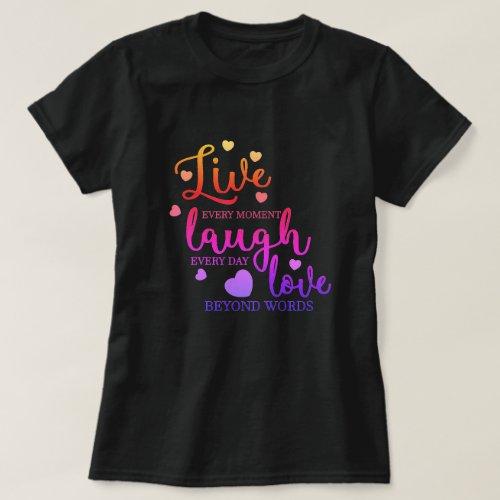 Live Laugh Love T_Shirt