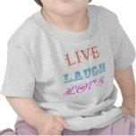 Live, Laugh, Love T Shirt