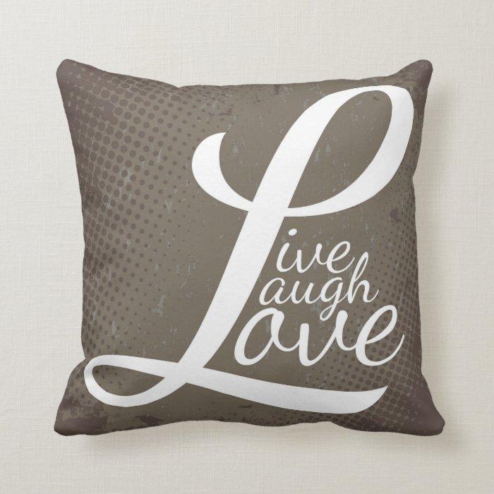 LIVE LAUGH LOVE THROW PILLOW Zazzle