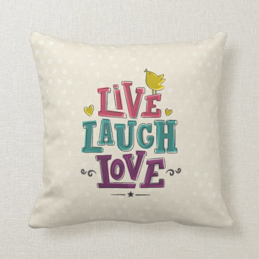 Love Pillow Case From Modern Family : LIVE LAUGH LOVE THROW PILLOWS Zazzle